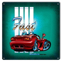 Fast Rides Dodge Viper Metal Sign By Artist Bernard Oliver 12x12 - $25.74