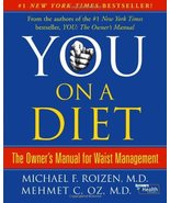 You, on a Diet: The Owner's Manual for Waist Management Michael F. Roize... - $7.16