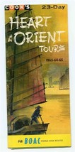 BOAC & Cook's 23 Day Heart of the Orient Tours Brochure 1963-64-65 - $17.82