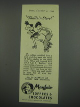 1949 Mayfair Toffees & Chocolates Ad - Thrills in Store - $14.99
