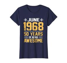 Uncle Shirts -   Legends Born In JUNE 1968 50 Yrs Years Old Being Awesome Wowen image 3