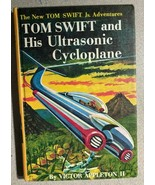 TOM SWIFT & HIS ULTRASONIC CYCLOPLANE by Victor Appleton II (c) 1957 G&D... - $13.85