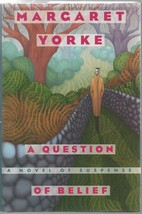 A Question of Belief - Margaret Yorke - HC - 1996 - Mysterious Press  08... - $1.72