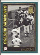 (SC-24) 2001 Topps Baseball Card #782: Bucky Dent - Golden Moments - $1.00