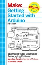 Getting Started with Arduino: The Open Source Electronics Prototyping Pl... - $10.42