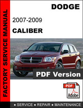 DODGE CALIBER 2007 2008 2009 SERVICE REPAIR WORKSHOP MANUAL - $14.95