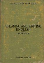 Speaking and Writing English Third Edition [Hardcover] Bernard M. Sheridan  - $27.39