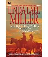 Mckettrick's Heart By Linda Lael Miller - $4.35