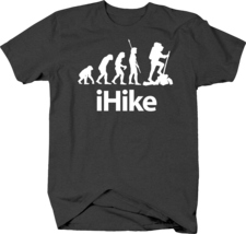iHike Evolution of Man to Hiker and Outdoor Adventure Traveler Tshirt - $12.75+