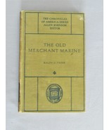 The Old Merchant Marine – The Chronicles Of America Series - HC Book - $10.00