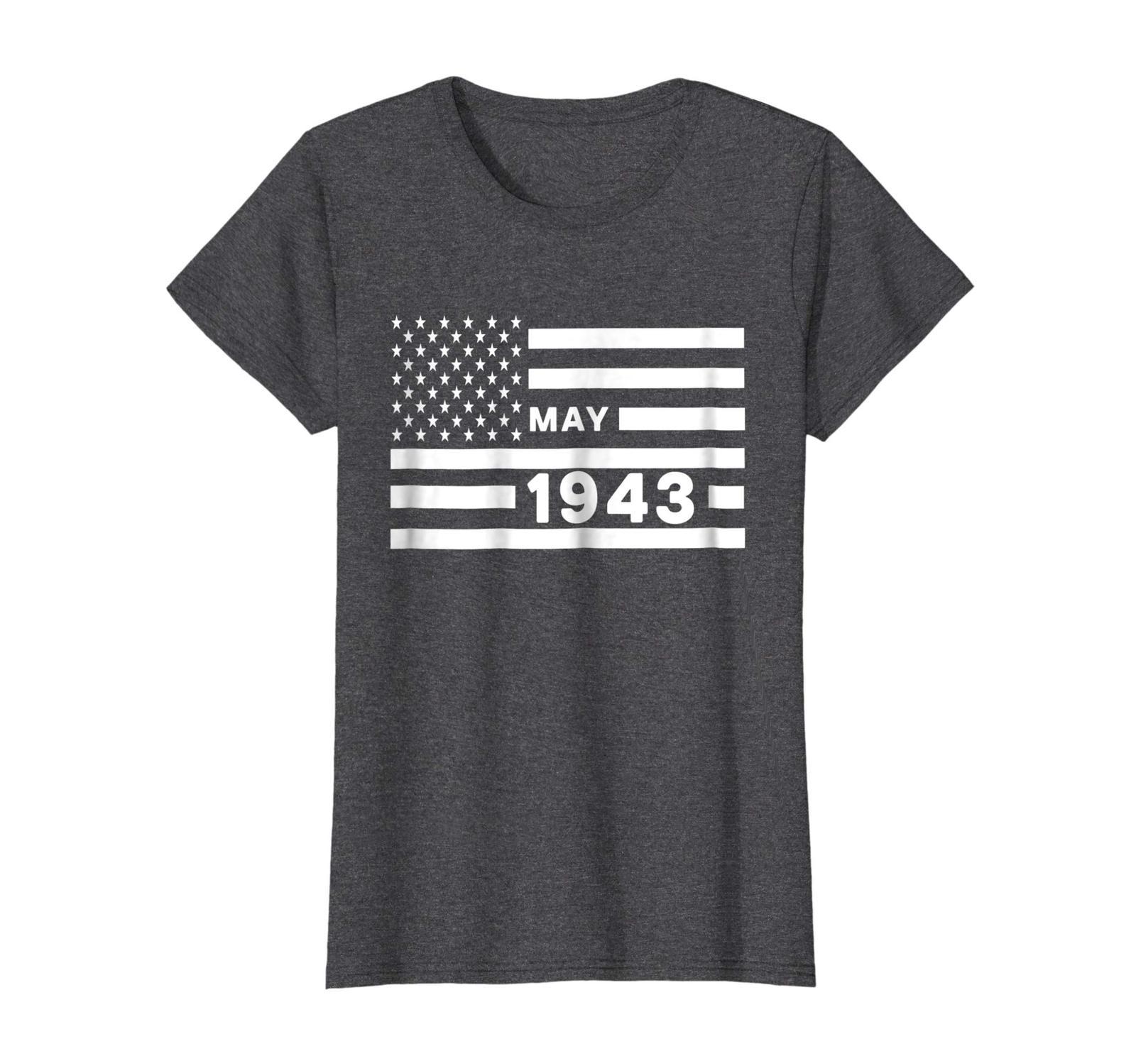Dad Shirts -  America Flag May 1943 75th Year Old Birthday Shirt Gift Wowen