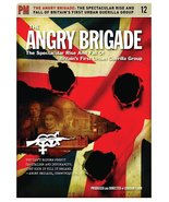 Angry Brigade: The Spectacular Rise and Fall of Britain's First Urban Gu... - $10.92