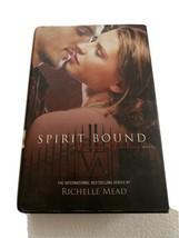 Vampire Academy Ser.: Spirit Bound by Richelle Mead (2010, Hardcover) - $3.96