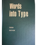 Words Into Type, 3rd Edition [Hardcover] Marjorie E. Skillin and Robert ... - $59.39