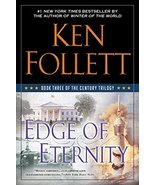 Edge of Eternity: Book Three of the Century Trilogy [Paperback] Follett,... - $10.74