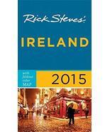 Rick Steves Ireland 2015 Steves, Rick and O'Connor, Pat - $10.50