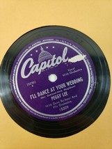 """PEGGY LEE GOLDEN EARRINGS / I'LL DANCE AT YOUR WEDDING 10"""" 78 Capitol 19... - $8.91"""