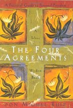 The Four Agreements: A Practical Guide to Personal Freedom (A Toltec Wisdom Book image 1