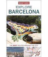 Explore Barcelona: The best routes around the city Insight Guides - $4.95