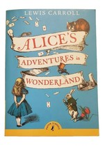 Puffin Classics: Alice's Adventures in Wonderland by Lewis Carroll (2015... - £3.76 GBP