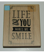 Life With You Makes Me Smile Rubber Stamp New 4 Inch High Cam & Chloe Wo... - $9.69