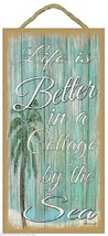 """Life Is Better In A Cottage by The Sea Beach Palm Tree 5""""x10"""" Nautical - $12.86"""
