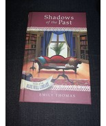 Shadows of the Past: Secrets of the Blue Hill Library Emily Thomas - $3.88
