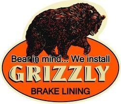 Grizzly Brake Lining Plasma Cut Metal Sign - $59.95