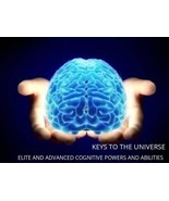 KEYS TO THE UNIVERSE - ELITE AND ADVANCED COGNITIVE POWERS AND ABILITIES  - $74.99