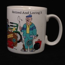 Retired and Loving It Coffee Mug Cup Man Fish Golf Tennis Paint Russ Berrie 8828 - $16.83