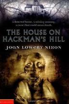 The House On Hackman's Hill [Feb 01, 2001] Nixon, Joan Lowery