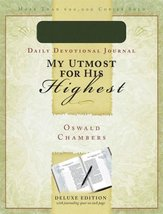 My Utmost For His Highest Journal [Jul 01, 1995] Chambers, Oswald - $18.79