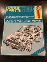 Haynes Automotive Repair Manual 1978-87 Dodge Colt & Plymouth Champ Fwd Models - $14.50
