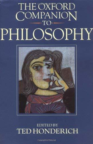 The Oxford Companion to Philosophy Honderich, Ted