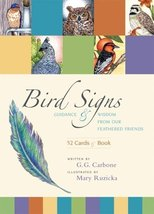Bird Signs: Guidance and Wisdom from Our Feathered Friends Carbone, G.G. and Ruz image 1