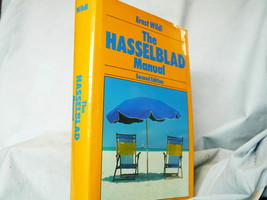 The Hasselblad Manual Hard Back Camera Book - Great Reference / Collecto... - $20.00