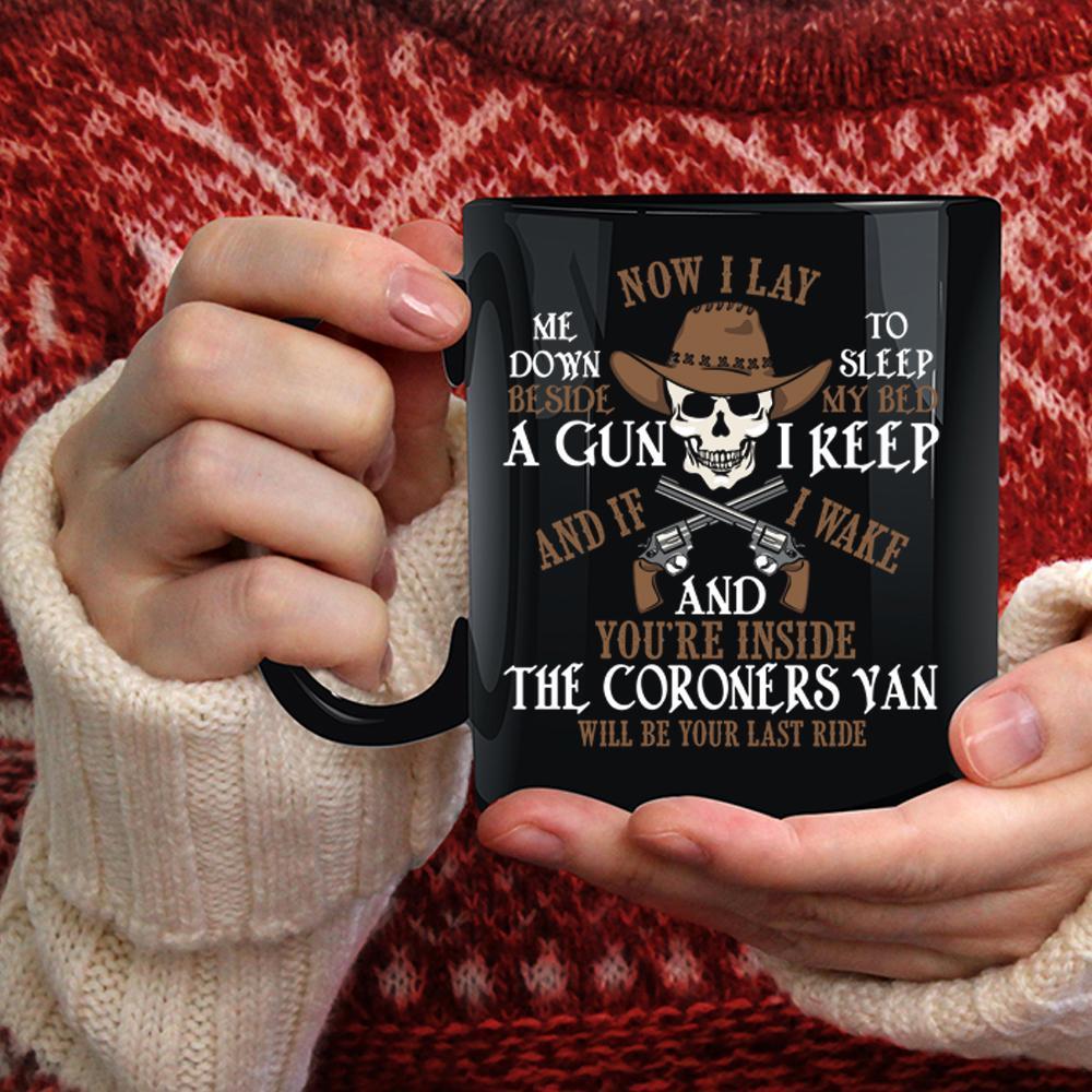 Now I Lay Me Down To Sleep Coffee Mug, Cool Coroners Coffee Cup