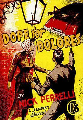 Primary image for Dope For Dolores - 1951 - Pulp Novel Cover Poster