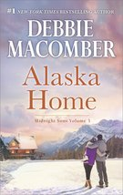 Alaska Home: A Romance Novel Falling for Him (Midnight Sons) [Mass Marke... - $3.99
