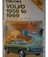 Chilton's Repair and Tune-Up Guide: Volvo, 1956-1969 Chilton Book Company - $34.95