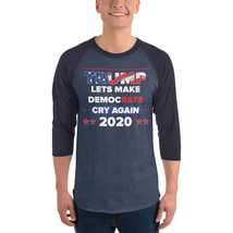 Lets democrats Cry Again 3/4 sleeve raglan shirt Trump 2020 image 1