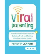 Viral Parenting by Mindy McKnight 2019 Guide Boundries 1st Ed ARC Paperback - $17.99