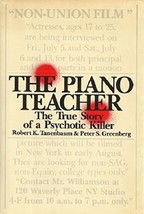 The Piano Teacher: The True Story of a Psychotic Killer (used hardcover) - $10.00