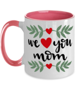 We Heart You Mom, Mother's Day - 11 oz Pink Two-Tone Coffee Mug  - £13.07 GBP