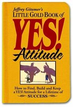 Little Gold Book of YES! Attitude: How to Find, Build and Keep a YES! At... - $4.70