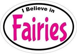I Believe in FAIRIES  decal/sticker car truck w... - $4.46