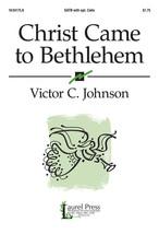 Christ Came to Bethlehem - $1.75