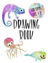 Drawing Book For Boys Age 12: 8.5 x 11, 120 Unlined Blank Pages For Ungu... - $33.66