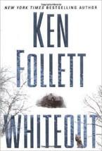 Whiteout par Ken Follett (2004, Couverture Rigide) - $15.40