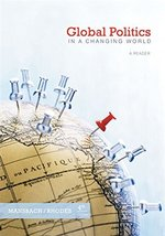 Global Politics in a Changing World Mansbach, Richard W. and Rhodes, Edward image 2